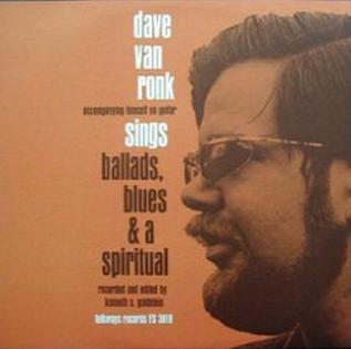 <i>Dave Van Ronk Sings Ballads, Blues, and a Spiritual</i> 1959 studio album by Dave Van Ronk