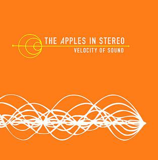 <i>Velocity of Sound</i> 2002 studio album by The Apples in Stereo