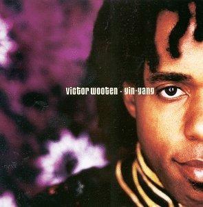 <i>Yin-Yang</i> (album) 1999 studio album by Victor Wooten
