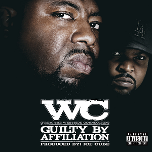 <i>Guilty by Affiliation</i> 2007 studio album by WC