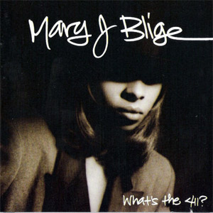 <i>Whats the 411?</i> 1992 studio album by Mary J. Blige
