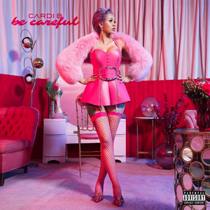 Be Careful (Cardi B song) 2018 single by Cardi B