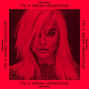 Bebe_Rexha_-_I'm_a_Mess_(Remixes).png