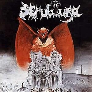 <i>Bestial Devastation</i> EP by Sepultura