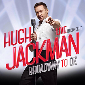 2015 concert tour by Hugh Jackman