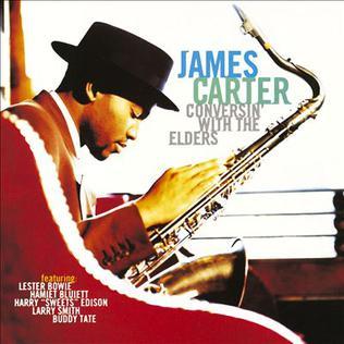 <i>Conversin with the Elders</i> 1996 studio album by James Carter