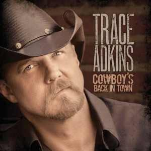 <i>Cowboys Back in Town</i> 2010 studio album by Trace Adkins