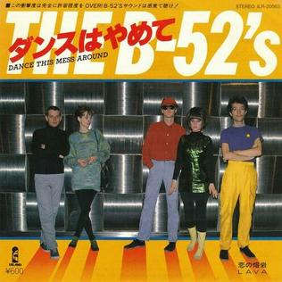 Dance This Mess Around 1979 single by the B-52s