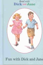Learning to read with: Fun with Dick and Jane
