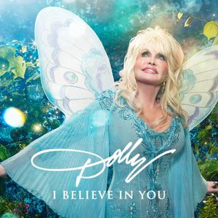 <i>I Believe in You</i> (Dolly Parton album) 2017 studio album by Dolly Parton