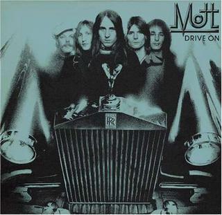 <i>Drive On</i> (album) 1975 studio album by Mott