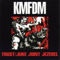 Titelbild des Gesangs Trust von KMFDM