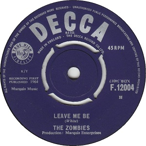 Leave Me Be 1964 single by the Zombies