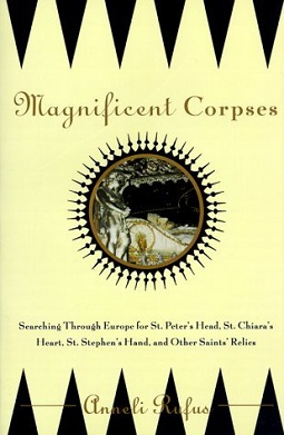 <i>Magnificent Corpses</i> book by Anneli Rufus