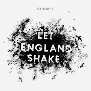 <i>Let England Shake</i> 2011 studio album by PJ Harvey