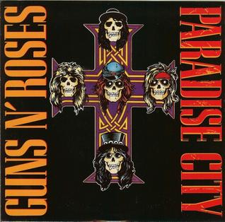 Paradise City 1987 Guns N Roses song