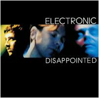 Titelbild des Gesangs Disappointed von Electronic