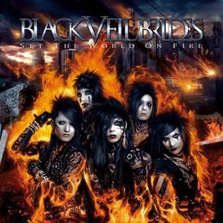 <i>Set the World on Fire</i> (Black Veil Brides album) 2011 studio album by Black Veil Brides