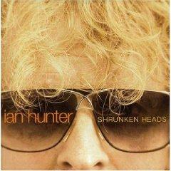 <i>Shrunken Heads</i> (album) 2007 studio album by Ian Hunter