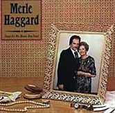 <i>Songs for the Mama That Tried</i> 1981 studio album by Merle Haggard