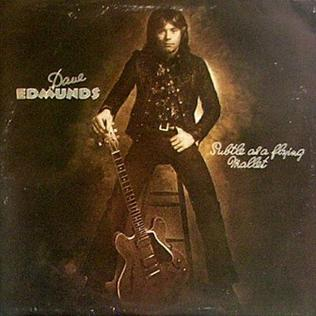 <i>Subtle as a Flying Mallet</i> 1975 studio album by Dave Edmunds
