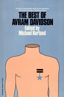 <i>The Best of Avram Davidson</i> book by Avram Davidson