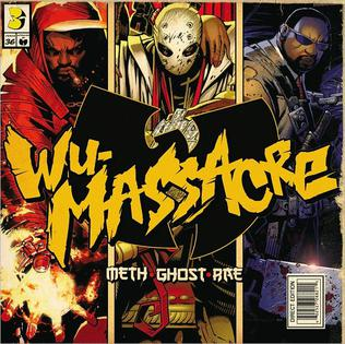 <i>Wu-Massacre</i> 2010 studio album by Method Man, Ghostface Killah and Raekwon