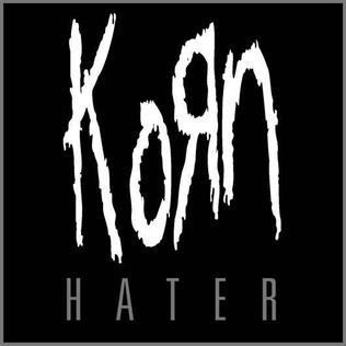 Hater (Korn song) 2014 single by Korn