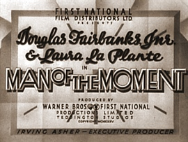 <i>Man of the Moment</i> (1935 film) 1935 film by Monty Banks