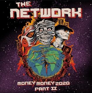 <i>Money Money 2020 Part II: We Told Ya So!</i> 2020 studio album by The Network