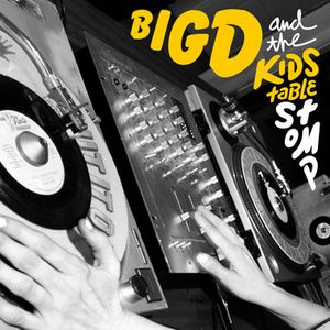 <i>Stomp</i> (album) 2013 studio album by Big D and the Kids Table