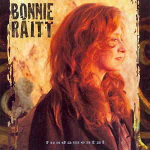 <i>Fundamental</i> (Bonnie Raitt album) album by Bonnie Raitt