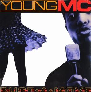 Bust a Move (song) Single by Young MC