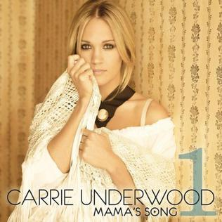 Mamas Song 2010 single by Carrie Underwood