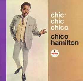<i>Chic Chic Chico</i> album by Chico Hamilton