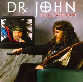 <i>Television</i> (Dr. John album) 1994 studio album by Dr. John