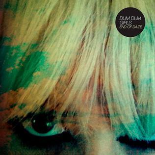 <i>End of Daze</i> 2012 EP by Dum Dum Girls
