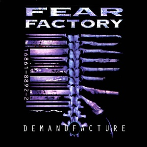 http://upload.wikimedia.org/wikipedia/en/2/2d/Fear_Factory_-_Demanufacture.jpg