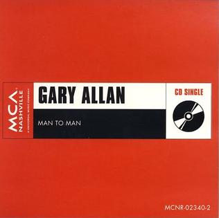 Man to Man (Gary Allan song) 2002 single by Gary Allan