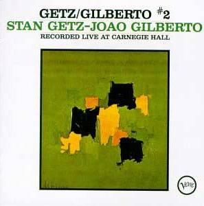 <i>Getz/Gilberto Vol. 2</i> live album by Stan Getz