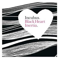 Incubus And Black Heart Inertia 86
