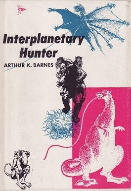 <i>Interplanetary Hunter</i> book by Arthur K. Barnes