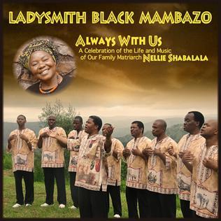 <i>Always with Us</i> 2014 studio album by Ladysmith Black Mambazo