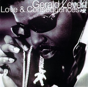 <i>Love & Consequences</i> album by Gerald Levert