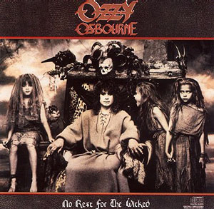 <i>No Rest for the Wicked</i> (Ozzy Osbourne album) 1988 studio album by Ozzy Osbourne