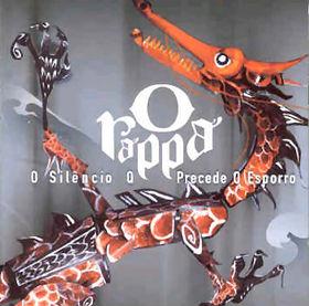<i>O Silêncio Q Precede O Esporro</i> 2003 studio album by O Rappa