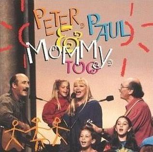 <i>Peter, Paul & Mommy, Too</i> 1993 live album by Peter, Paul and Mary