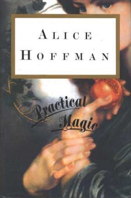 Practical Magic (Alice Hoffman novel).jpg