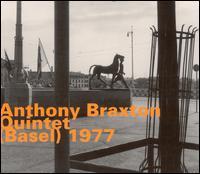 <i>Quintet (Basel) 1977</i> 2000 live album by Anthony Braxton
