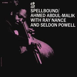 Spellbound_%28Ahmed_Abdul-Malik_album%29